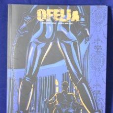 Cómics: OFELIA (COLECCIÓN SOLYSOMBRA) - NAVARRO SALVADRO, JUAN JOSE. Lote 219437583