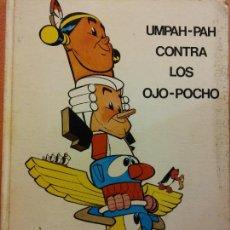 Cómics: UMPAH-PAH CONTRA LOS OJO-POCHO. VIDORAMA. LIBROS JAIMES. Lote 220872841