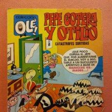 Cómics: PEPE GOTERA Y OTILIO. CATÁSTROFES SURTIDAS. COLECCION OLE. EDITORIAL BRUGUERA. Lote 220873005