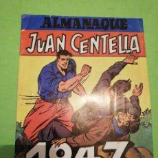 Cómics: ALMANAQUE JUAN CENTELLA 1947. Lote 220975932