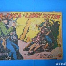 Cómics: LA FUGA DE LARRY SUTTON. EL PEQUEÑO LUCHADOR. AUTÉNTICOS CÓMICS.. Lote 222328127