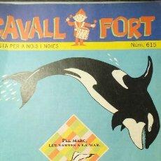 Cómics: CAVALL FORT Nº. 615 REVISTA PER A NOIS I NOIES. EDITORA SANTA MARIA. Lote 224685100