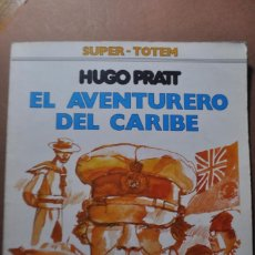 Cómics: EL AVENTURERO DEL CARIBE .HUGO PRATT. Lote 260511360