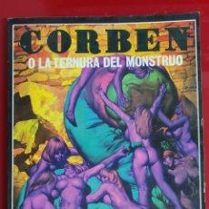 Comics : CORBEN O LA TERNURA DEL MONSTRUO. Lote 262141900