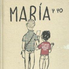 Cómics: MARÍA Y YO / MIGUEL GALLARDO.. Lote 263005610