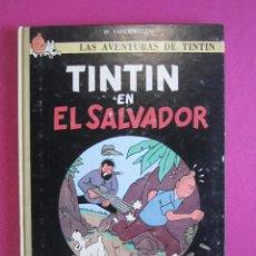 Comics : TINTIN EN EL SALVADOR EDICION DE 100 COMICS EN CARTONE 1984. Lote 267282704