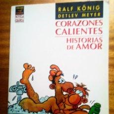 Cómics: CORAZONES CALIENTES. HISTORIAS DE AMOR - RALF KÖNIG. DETLEV MEYER. Lote 287232983