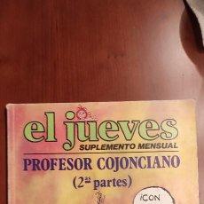 Cómics: EL JUEVES DOS EJEMPLARES DEL PROFESOR COJONCIANO. Lote 289899183