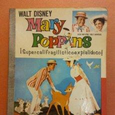 Fumetti: MARY POPPINS. SUPERCALIFRAGILISTICOEXPIALIDOSO. WALT DISNEY. DICK VAN DYKE. JULIE ANDREWS.. Lote 293222333