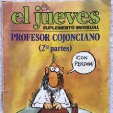 Cómics: EL JUEVES, SUPLEMENTO MENSUAL: EL PROFESOR COJONCIANO (SEGUNDAS PARTES). Lote 294437738