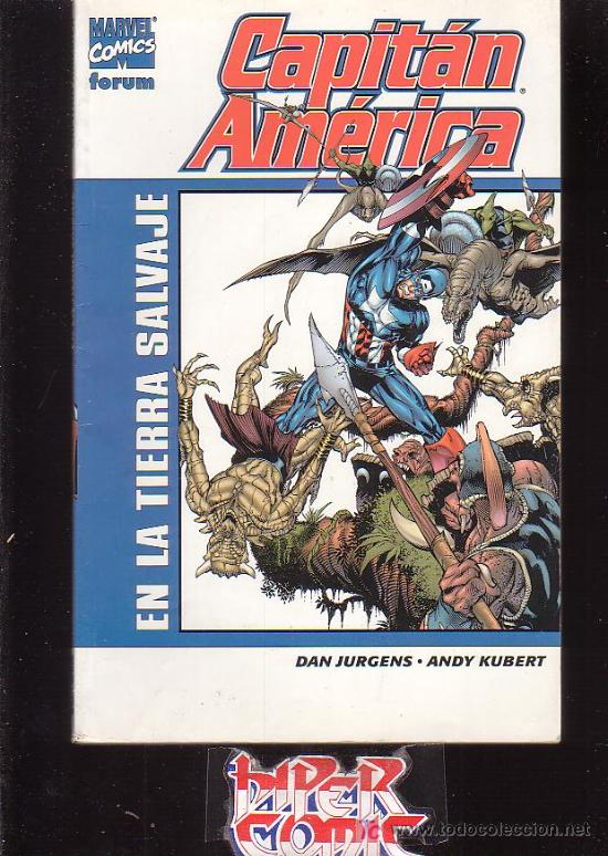 CAPITAN AMERICA - EN LA TIERRA SALVAJE / AUTORES : DAN JURGENS / ANDY KUBERT (Tebeos y Comics - Forum - Capitán América)