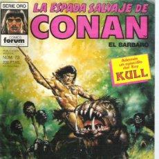 Cómics: LA ESPADA SALVAJE DE CONAN - TRES VIDAS PARA NGARTHL NUM73 PRIMERA EDICION. Lote 6078793