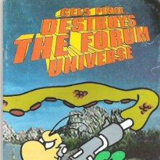 Cómics: CELS PIÑOL DESTROYS THE FORUM UNIVERSE *** EN CATALAN 1977. Lote 6780622