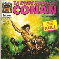Cómics: LA ESPADA SALVAJE DE CONAN *** TRES VIDAS PARA N`GARTHL ! *** NUM 73. Lote 7572928
