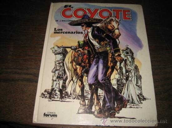 EL COYOTE EDICIONES FORUM TAPA DURA Nº 3 LOS MERCENARIOS (Tebeos y Comics - Forum - Otros Forum)