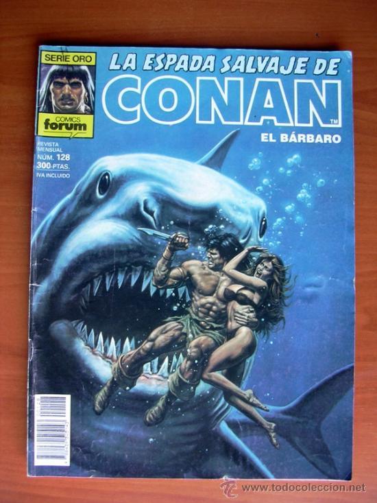 LA ESPADA SALVAJE DE CONAN, Nº 128 (Tebeos y Comics - Forum - Conan)