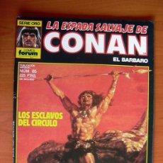 Cómics: LA ESPADA SALVAJE DE CONAN, Nº 85. Lote 10156060