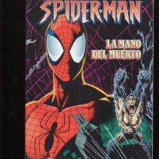 Cómics: SPIDERMAN - LA MANO DEL MUERTO. Lote 96027218