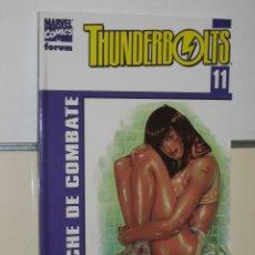 Cómics: THUNDERBOLTS VOL. 2 Nº 11 NOCHE DE COMBATE - FORUM - OFERTA. Lote 172821570