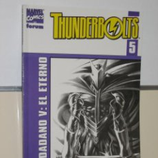 Cómics: THUNDERBOLTS VOL. 2 Nº 5 CIUDADANO V: EL ETERNO - FORUM - OFERTA. Lote 25655754