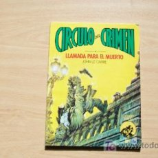 Cómics: CIRCULO DEL CRIMEN-LLAMADA PARA EL MUERTO-ED FORUM Nº 1-1982-80PAG-17X24CM-. Lote 18231565