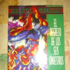 Cómics: SPIDERMAN. ARCHIVOS SPIDERMAN. EL REGRESO DE LOS SEIS SINIESTROS. CJ 3. Lote 19711977