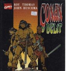 Cómics: CONAN Y BÊLIT - POR TIERRAS DE ESTIGIA (ROY THOMAS Y JOHN BUSCEMA). Lote 20811440