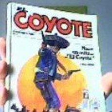 Cómics: EL COYOTE-NACE UN MITO...