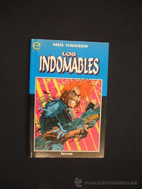 Los Indomables Tomado De: Los Indomables