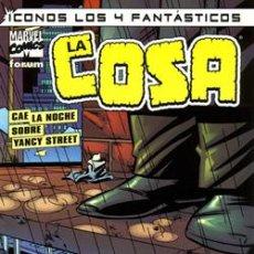 Cómics: ICONOS LOS 4 FANTÁSTICOS: LA COSA, CAE LA NOCHE SOBRE YANCY STREET (40% DESCUENTO). Lote 29199394