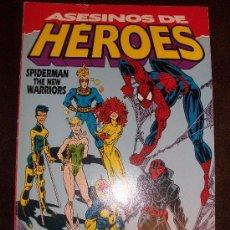 SPIDERMAN TOMO CON LOS NEW WARRIORS, ASESINOS DE HEROES