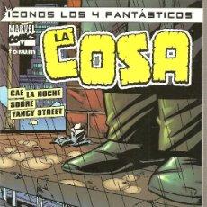 Cómics: ICONOS LOS 4 FANTASTICOS, LA COSA. Lote 29394450