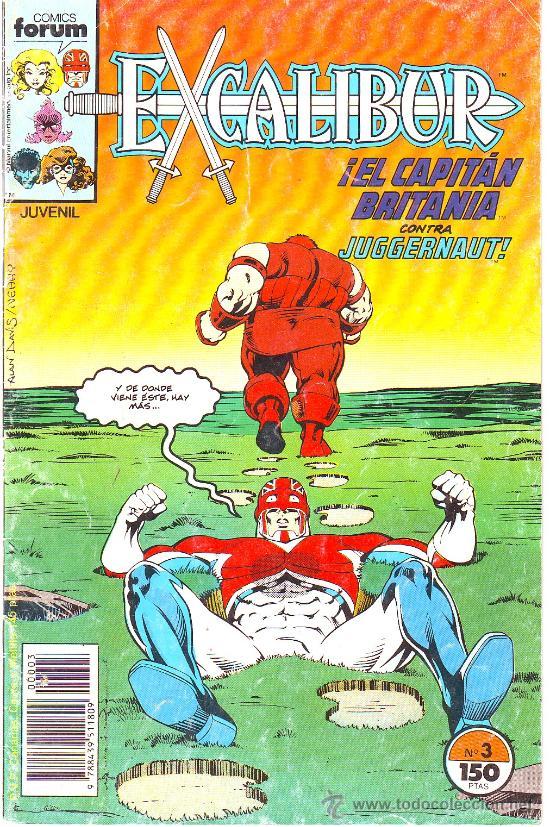 EXCALIBUR Nº 3 COMICS FORUM CAPITAN BRITANIA CONTRA JUGGERNAUT LA COSA (Tebeos y Comics - Forum - Otros Forum)