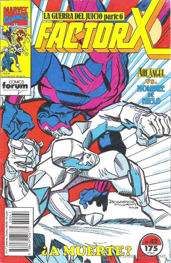 1 COMIC AÑO 1991 - Nº 42 - FACTOR X - LA GUERRA DEL JUICIO PARYE 6 ¿ A MUERTE ? ( EDITA FORUM (Tebeos y Comics - Forum - Factor X)