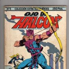 Cómics: COLECCION EXTRA SUPERHEROES Nº 5 : OJO DE HALCON. FORUM 1984. Lote 256015385