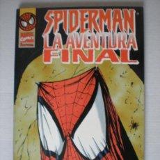 Cómics: SPIDERMAN: LA AVENTURA FINAL. Lote 33341664