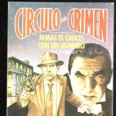 Cómics: CÍRCULO DEL CRIMEN, JAMÁS TE CRUCES CON UN VAMPIRO, EDICIONES FORUM, Nº 4. Lote 31660777