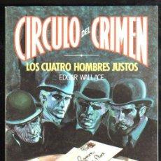 Cómics: CÍRCULO DEL CRIMEN, LOS CUATRO HOMBRES JUSTOS, EDICIONES FORUM, Nº 5. Lote 31660782