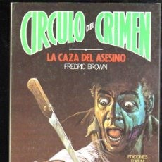 Cómics: CÍRCULO DEL CRIMEN, LA CAZA DEL ASESINO, EDICIONES FORUM, Nº 6. Lote 31660788