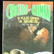 Cómics: CÍRCULO DEL CRIMEN, EL PLAZO EXPIRA AL AMANECER, EDICIONES FORUM, Nº 10. Lote 31660806