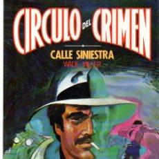 Cómics: CIRCULO DEL CRIMEN, CALLE SINIESTRA, WADE MILLER, Nº 29. Lote 31690037