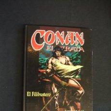 Cómics: CONAN EL PIRATA 3 - EL FILIBUSTERO - ROY THOMAS - JOHN BUSCEMA - FORUM - PLANETA - . Lote 32165416