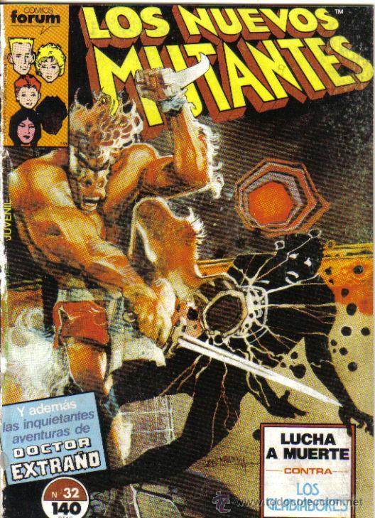 LOS NUEVOS MUTANTES Nº 32. LUCHA A MUERTE CONTRA LOS GLADIADORES. DE RETAPADO. LITERACOMIC. (Tebeos y Comics - Forum - Nuevos Mutantes)