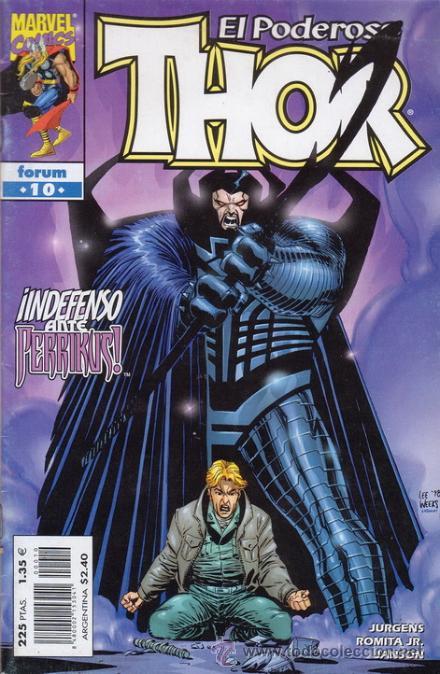 EL PODEROSO THOR. ¡INDEFENSO ANTE PERRIKUS!. Nº 10. JURGENS, ROMITA Y JANSON. MARVEL COMICS. (Tebeos y Comics - Forum - Thor)