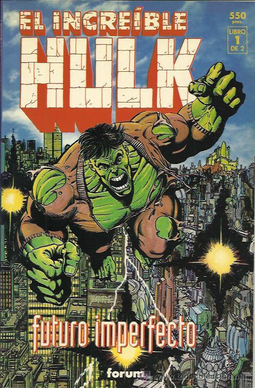 EL INCREIBLE HULK. FUTURO IMPERFECTO ( PLANETA-DEAGOSTINI) ORIGINAL 1993 (Tebeos y Comics - Forum - Hulk)