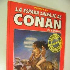 Cómics: LA ESPADA SALVAJE DE CONAN EL BARBARO TOMO ROJO 13 EDICION COLECCIONISTAS COMO NUEVO ,REF COMIC C1. Lote 33327773