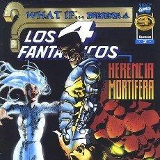 Cómics: WHAT IF... VOL. 2 Nº2 - LOS 4 FANTASTICOS, HERENCIA MORTIFERA. Lote 36641739