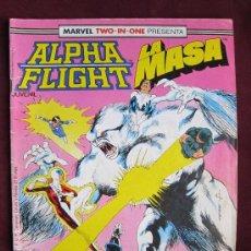 Fumetti: ALPHA FLIGHT VOL.1 Nº 40 ALPHA FLIGHT - LA MASA (MARVEL TWO-IN-ONE) FORUM. Lote 117817540