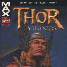 Cómics: THOR VIKINGOS - LÍNEA MAX FORUM - GLENN FABRY & GARTH ENNIS. Lote 38016358