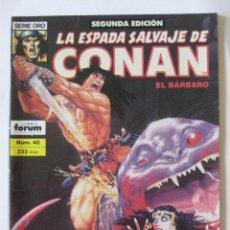 Cómics: LA ESPADA SALVAJE DE CONAN Nº 40. SEGUNDA EDICION. SERIE ORO. FORUM. Lote 133808971